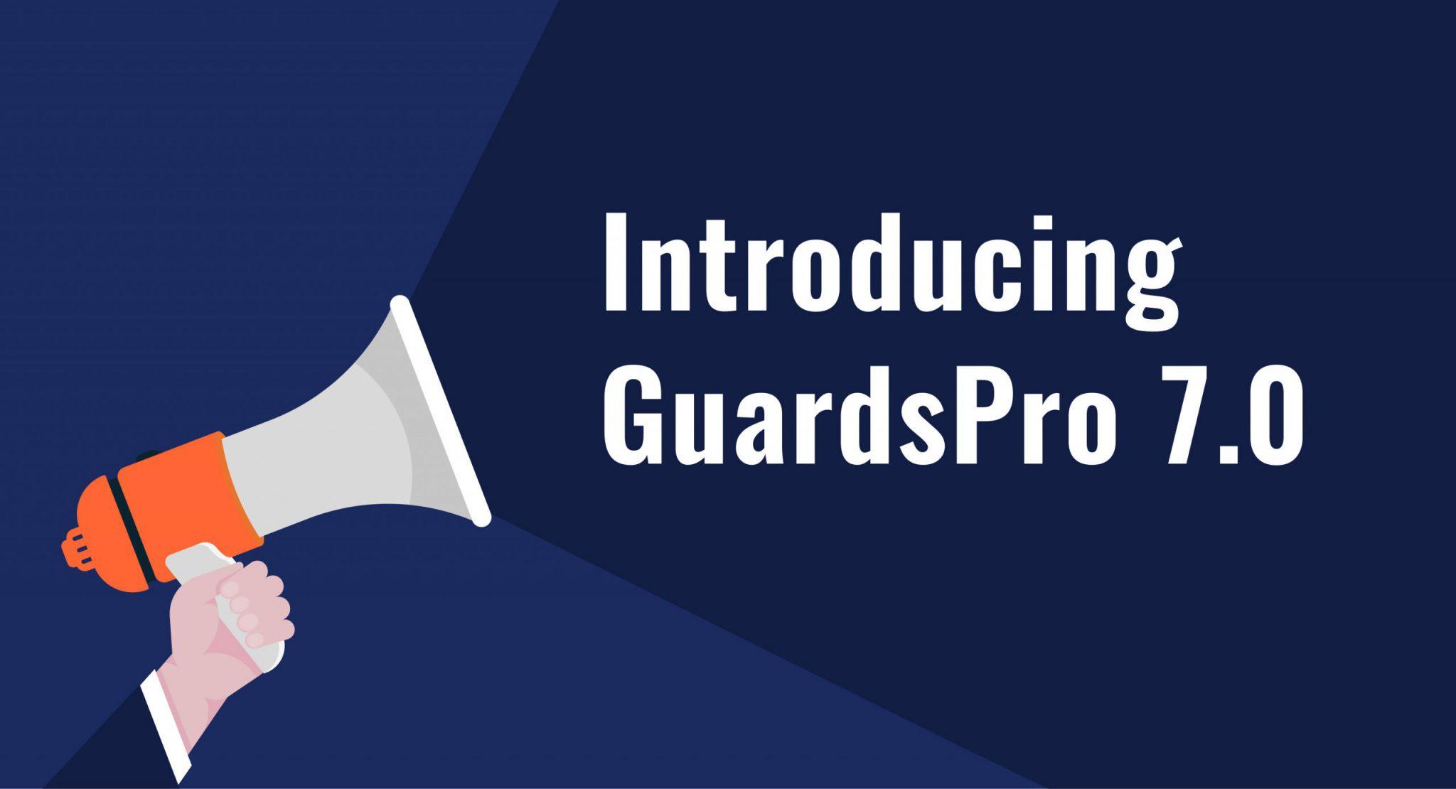 GuardsPro 7.0